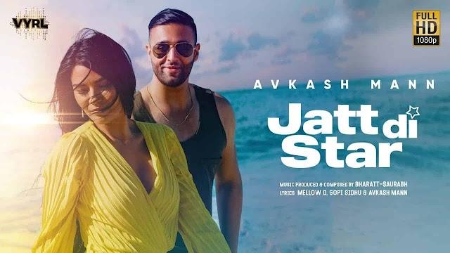 जट्ट दी स्टार Jatt Di Star Song Lyrics - Avkash Mann