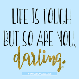 Life is tough but so are you, darling! free motivational quote design