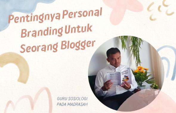 pentingnya personal branding seorang blogger