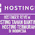 Review Hostinger: Hostinger Indonesia, Web Hosting Tahan Banting Termurah di Indonesia