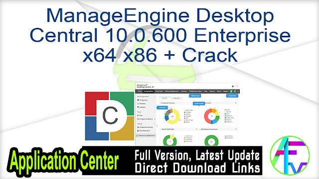ManageEngine Desktop Central 10.0.600 Enterprise x64 x86 + Crack