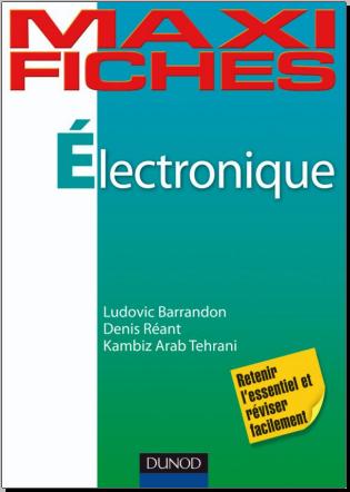 Livre : Maxi fiches d'électronique - Ludovic Barrandon, Dunod 2010