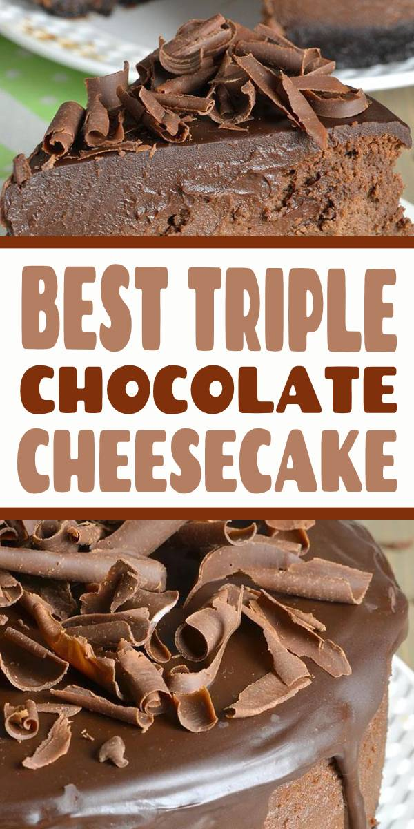 BEST Triple Chocolate Cheesecake with Oreo Crust is reach and decadent, triple chocolate treat. #Chocolate #cheesecake #oreo #dessert