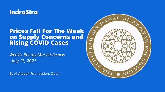 Oil Prices Fall For The Week on Supply Concerns and Rising COVID Cases