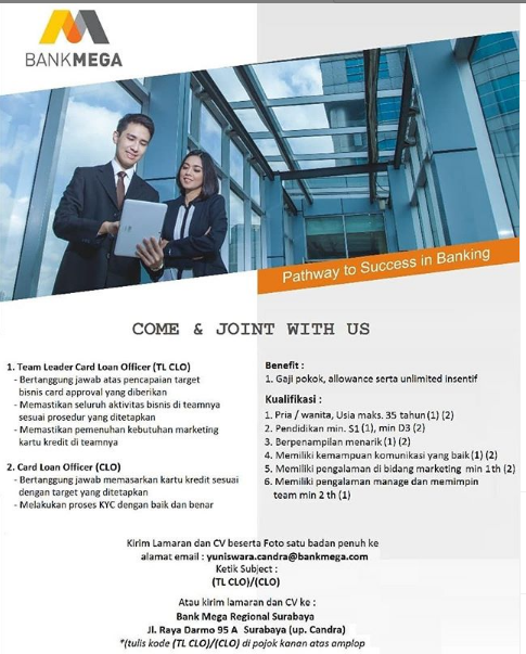 Lowongan Kerja Team Leader CLO dan Card Loan Officer PT Bank Mega Minimal D3 S1