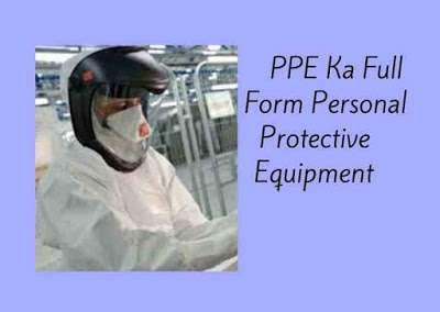 ppe ka full form