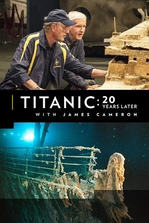 Titanic - 20 Anos Depois (2017) Dual Áudio – Download