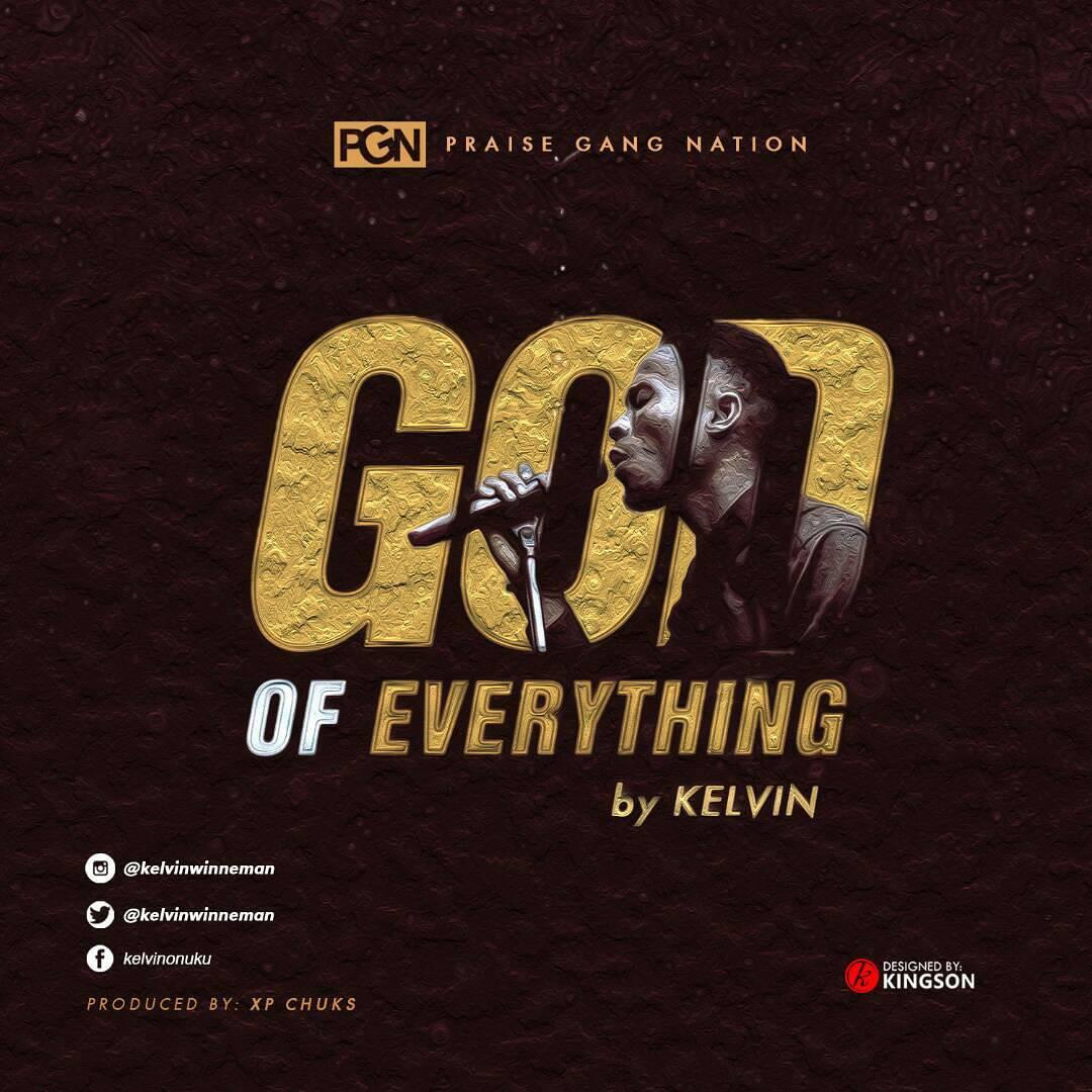 Kelvin Onuku. God of Everything. gospel redefined