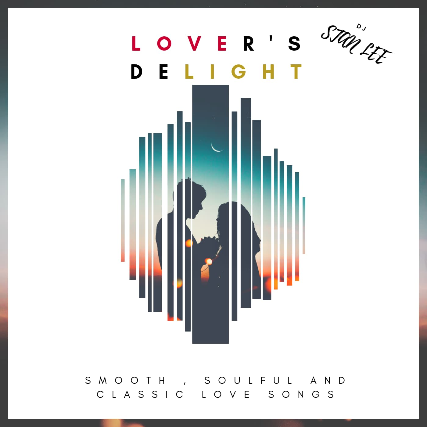 Valentinstags Mixtape | LOVER'S DELIGHT von DJ StanLee | Musik für Liebende