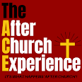 The 'After Church' Experience