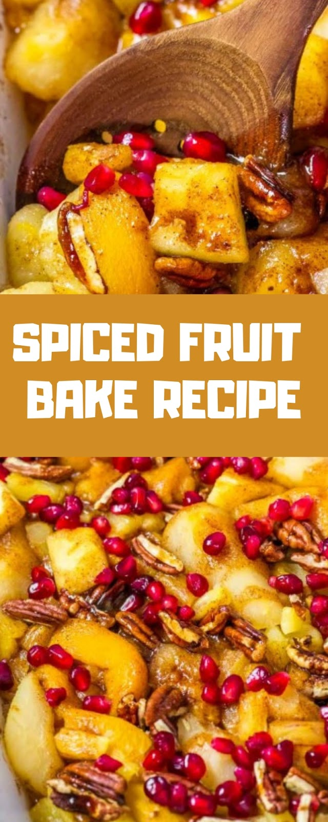 SPICED FRUIT BAKE RECIPE