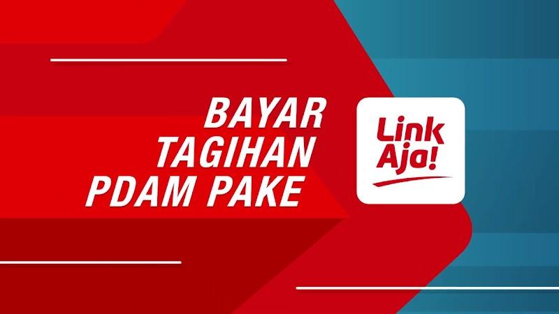 Tersedia cara bayar tagihan air PDAM online di link aja