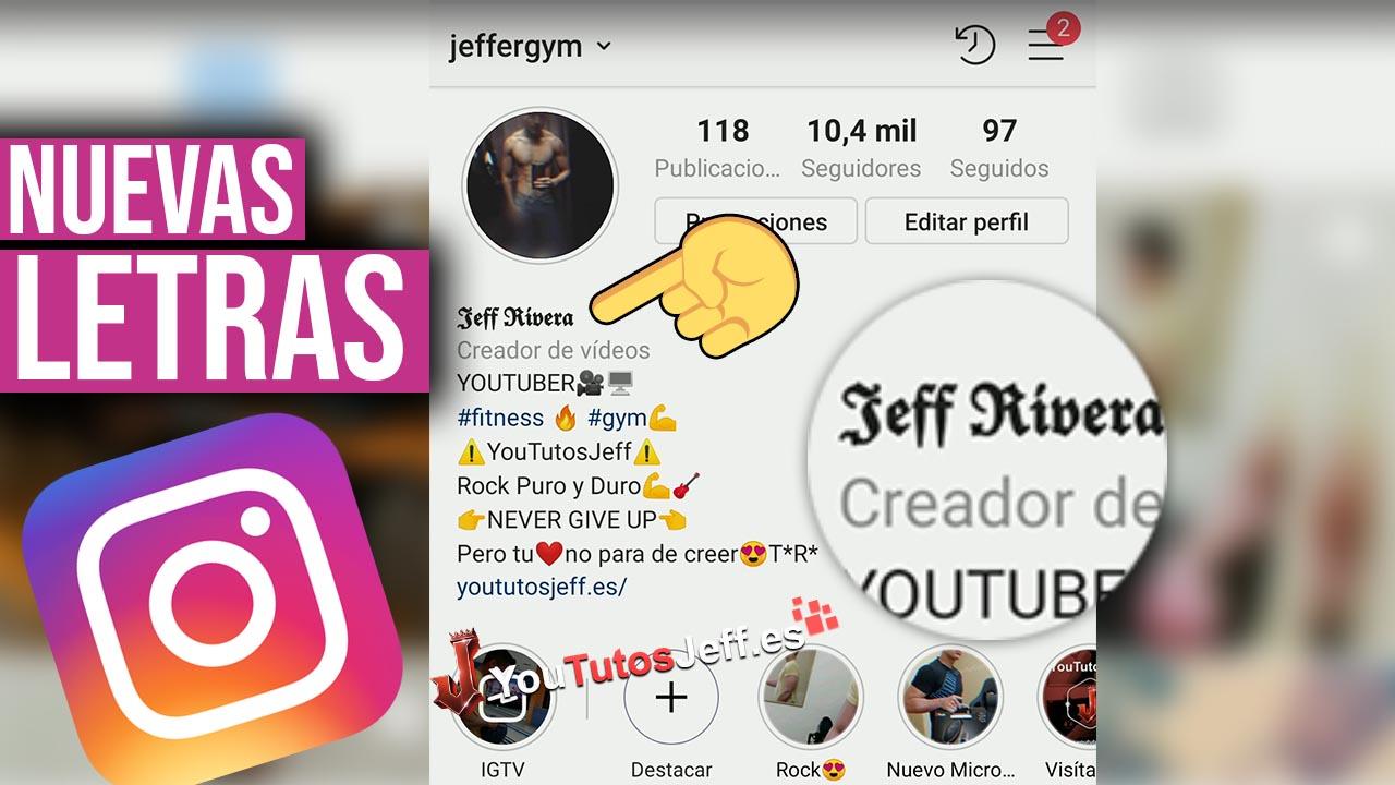 Cambiar Letra de Instagram, Personalizar Instagram