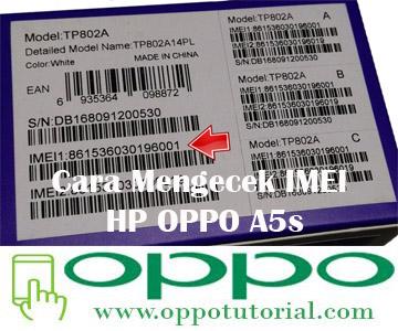 Cara Mengecek IMEI HP OPPO A5s