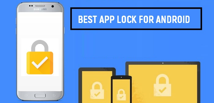 Best Android 2020.Top 5 Best App Locks For Android To Secure Your Device In