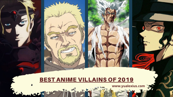 Best Anime Villains of 2019