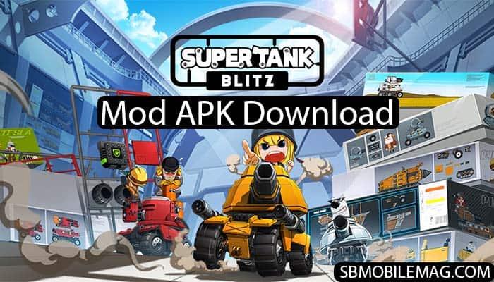Super Tank Blitz Mod APK, Super Tank Blitz Mod APK Download