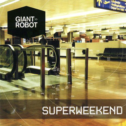 SUPERWEEKEND Giant Robot