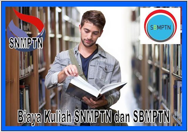 Biaya Kuliah Jalur SNMPTN dan SBMPTN