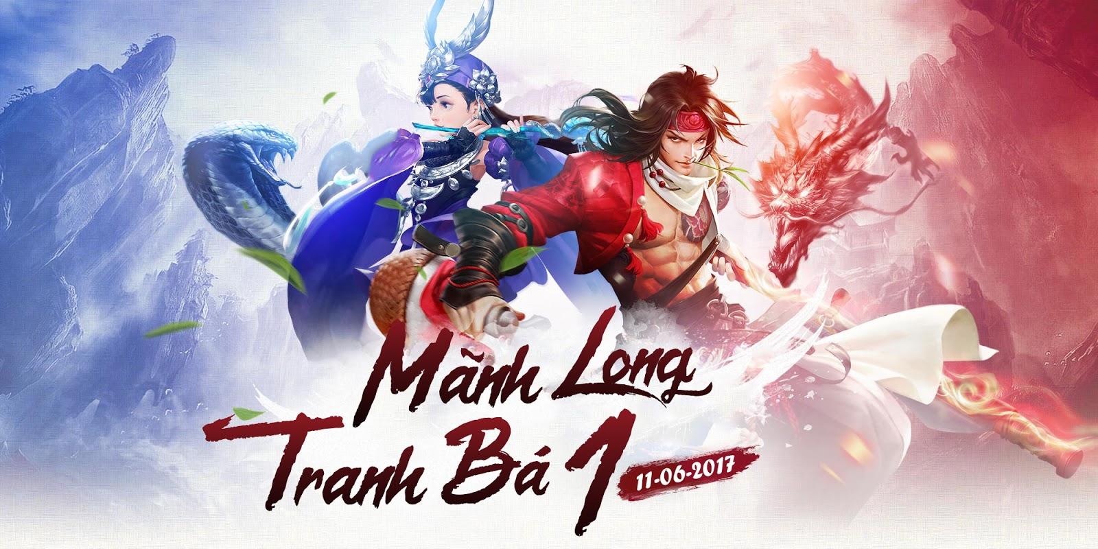 Mở cửa Võ Lâm Truyền Kỳ - Mãnh Long Tranh Bá 11-06/2017