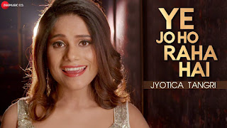 Ye Jo Ho Raha Hai In Hindi Jyotica Tangri