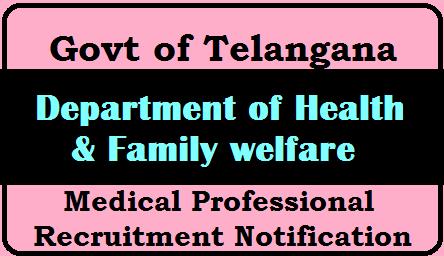 Telangana Medical Professionals Recruitment Notification