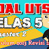 SOAL UTS Kelas 5 SD Semester 2 Kurikulum 2013 Revisi 2017