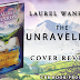 Cover Reveal + Giveaway: The Unraveling by Laurel Wanrow