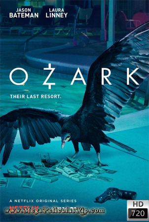Ozark Temporada 1 [720p] [Latino-Ingles] [MEGA]