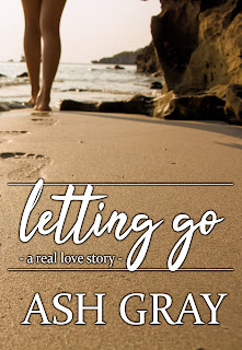 Release Blitz + ARC Review - Letting Go by Ash Gray