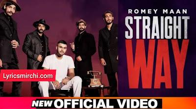 Straight Way Song Lyrics | Romey Maan | Latest Punjabi Song 2020