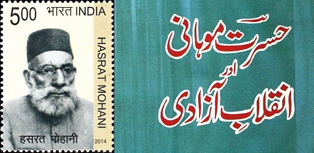 Hasrat mohani and the India Revolution