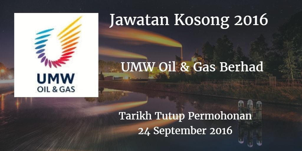 Jawatan Kosong UMW Oil & Gas Berhad 24 September 2016