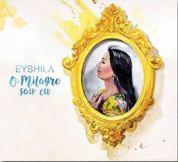 """Eyshila lança álbum e clipe novos: """"O Milagre Sou Eu"""""""