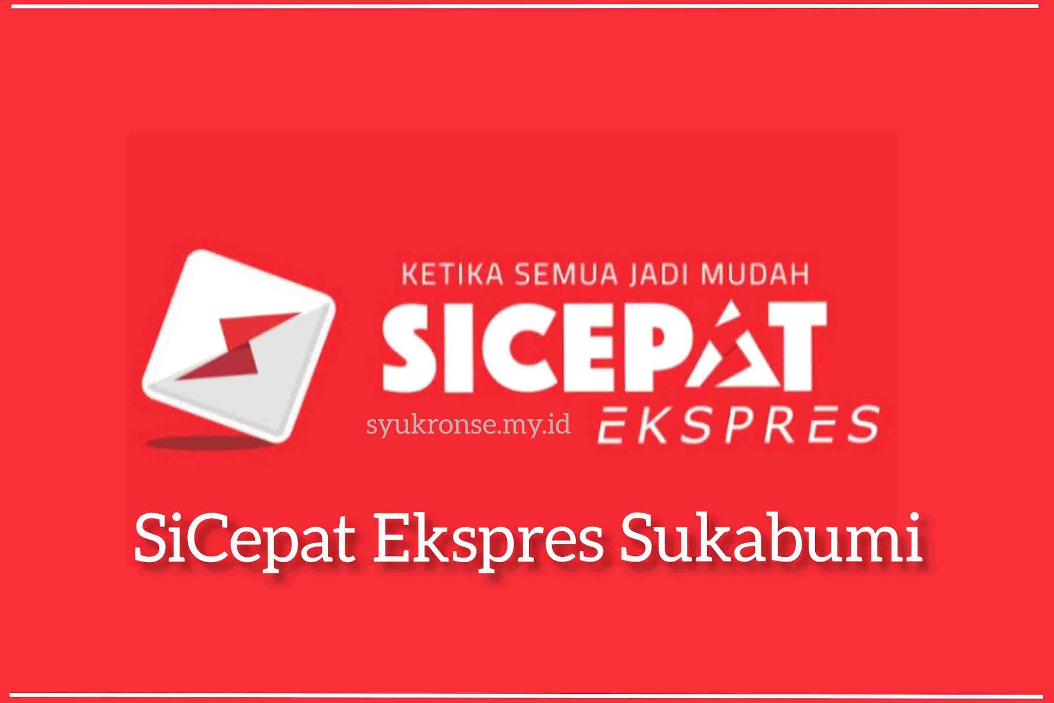 SiCepat Ekspres Sukabumi
