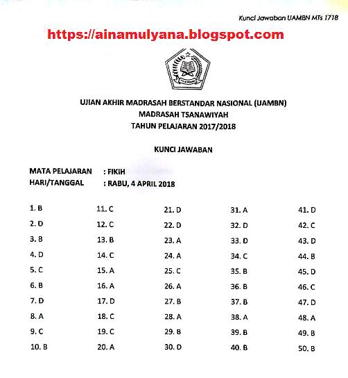 Soal dan Kunci Jawaban UAMBN Fikih MTS Tahun  LATIHAN SOAL DAN KUNCI JAWABAN UAMBN FKIH MTS TAHUN 2018 - 2019