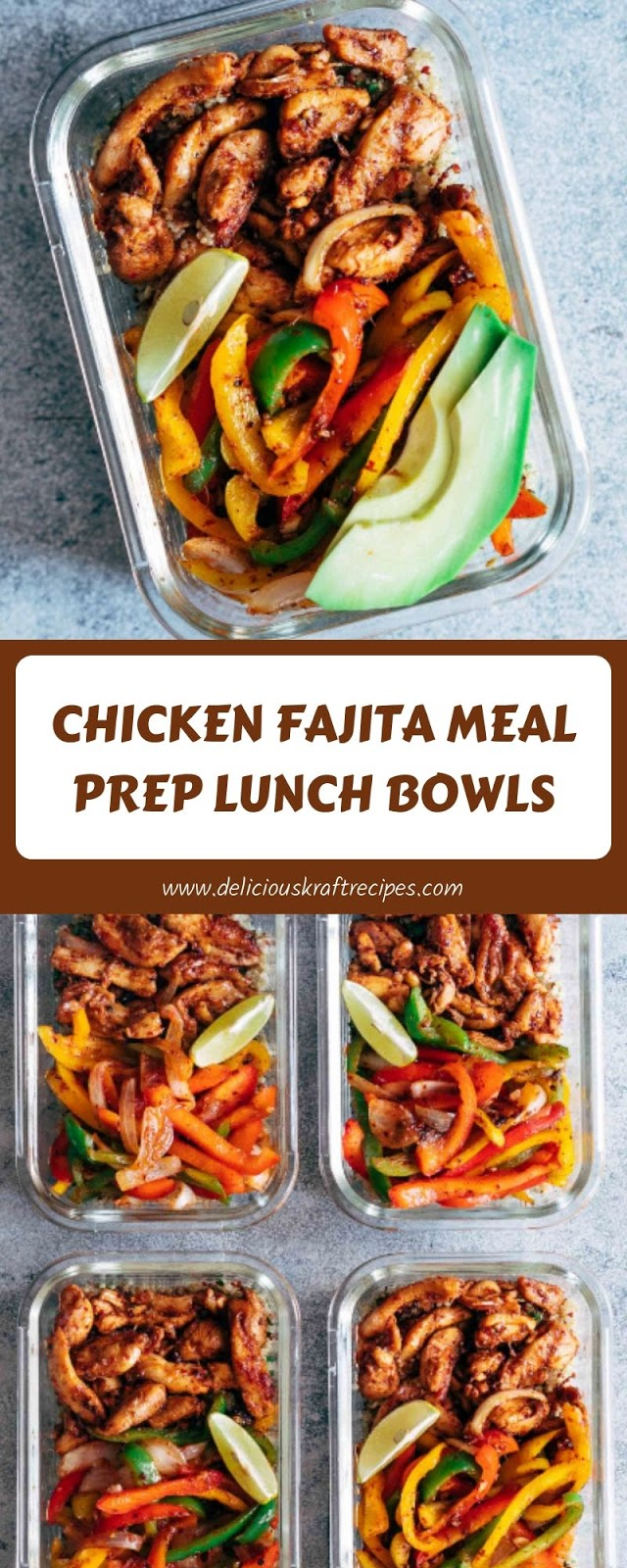 CHICKEN FAJITA MEAL PREP LUNCH BOWLS