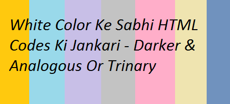 White-Color-Ke-Sabhi-Html-Codes-Ki-Jankari