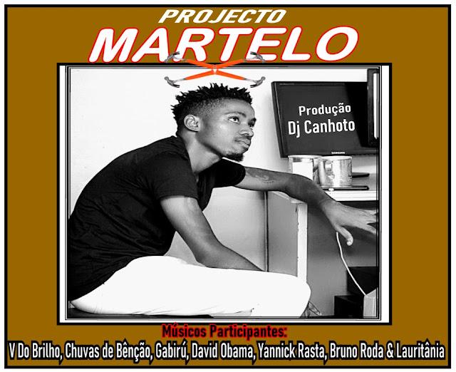 Projecto Martelo - Martelo (Kuduro) [Prod. Dj Canhoto]