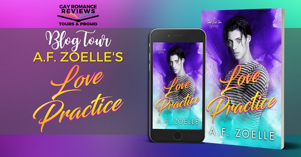 Love Practice by A.F. Zoelle Blog Tour