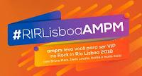Promoção #RIRLisboaAMPM rirlisboaampm.com.br