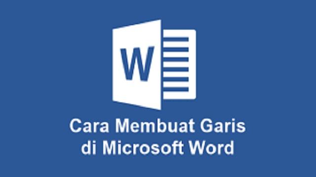 Cara Membuat Garis di Microsoft Word