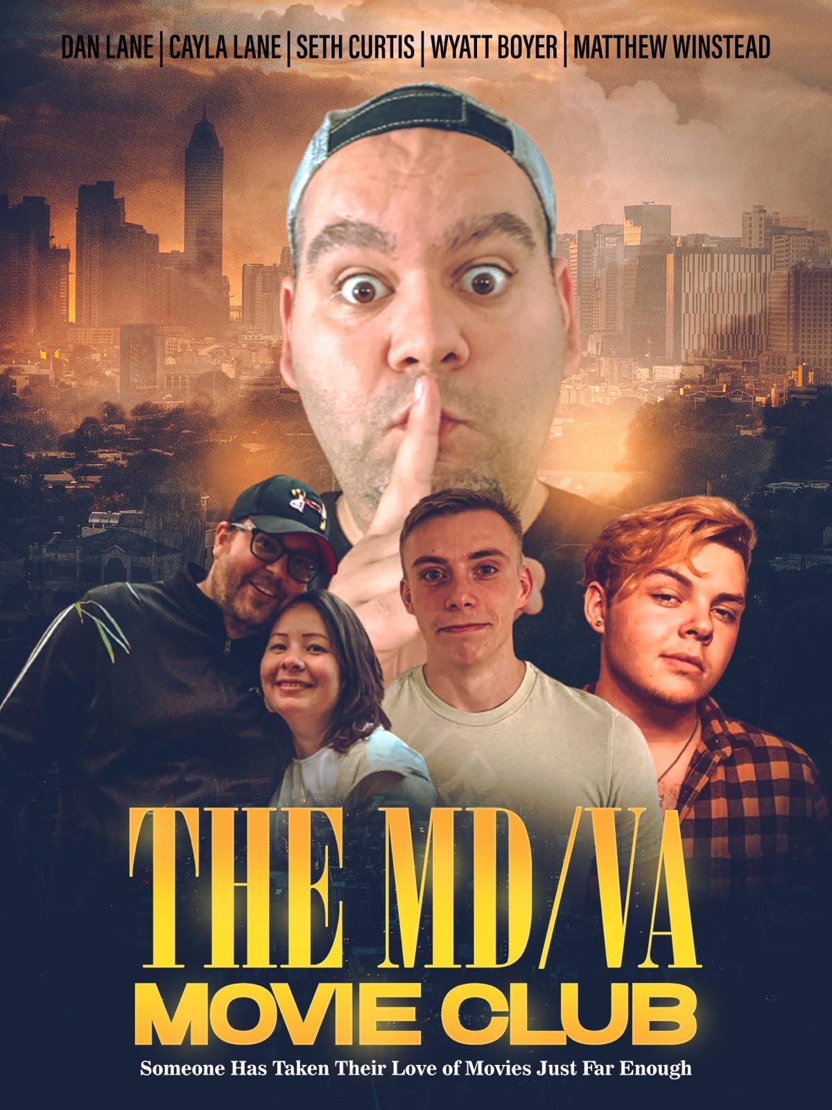 The MD/VA Movie Club