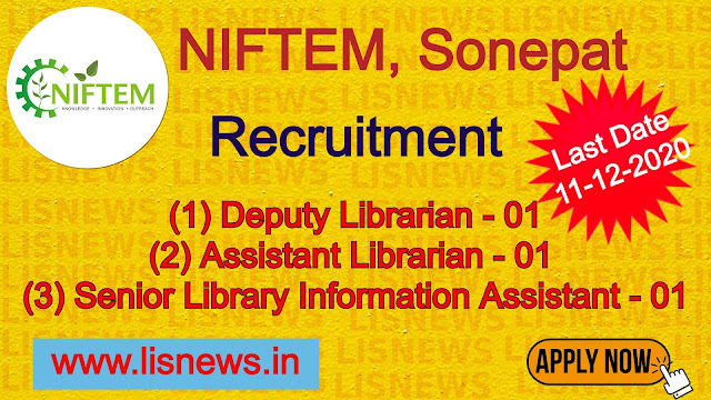 Deputy Librarian, Assistant Librarian, Senior Library Information Assistant (For Direct Recruitment) at NIFTEM