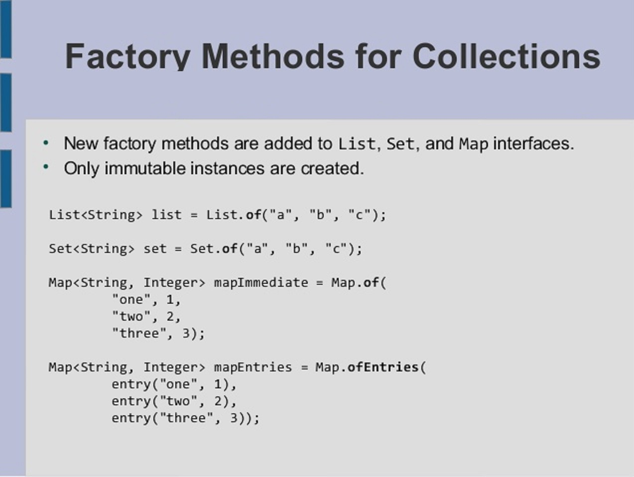 java  example  factory methods for collection  creating  - java  example  factory methods for collection  creating unmodifiablelist set and map