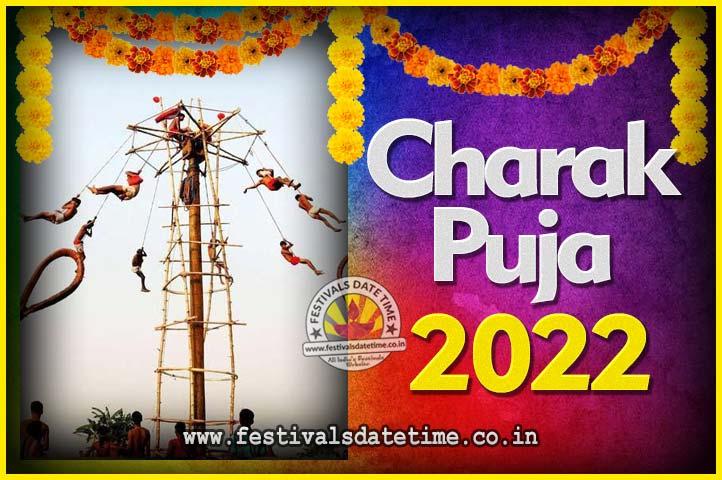 2022 Charak Puja Date & Time in India, 2022 Charak Puja Calendar