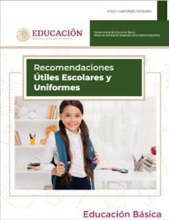 Recomendaciones para Útiles escolares y Uniformes