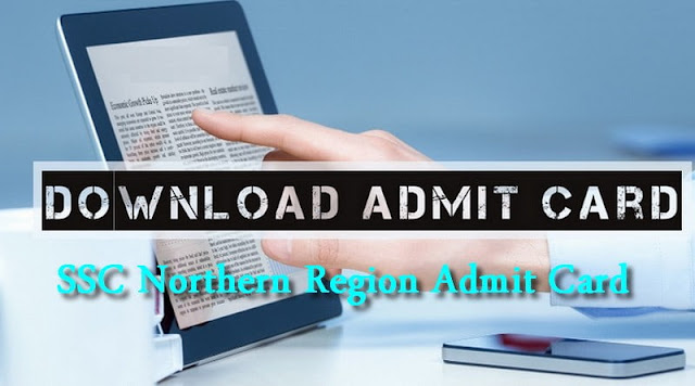 SSC Northern Region Admit Card