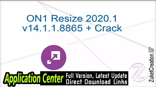 ON1 Resize 2020.1 v14.1.1.8865 + Crack