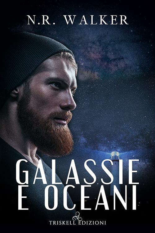 """Libri in uscita: """"Galassie e oceani"""" di N.R. Walker"""